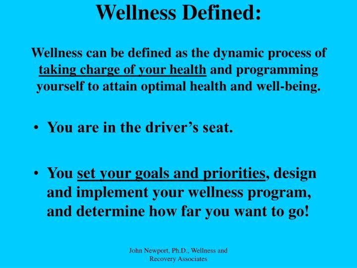 Wellness Defined:
