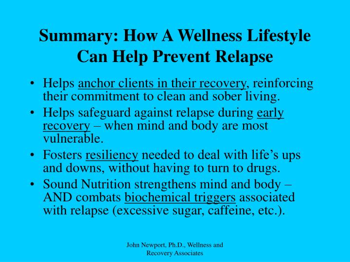 Summary: How A Wellness Lifestyle Can Help Prevent Relapse