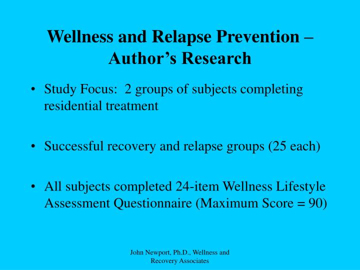 Wellness and Relapse Prevention – Author's Research