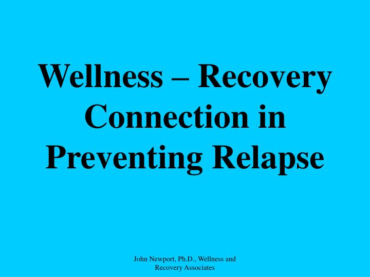 Wellness – Recovery Connection in