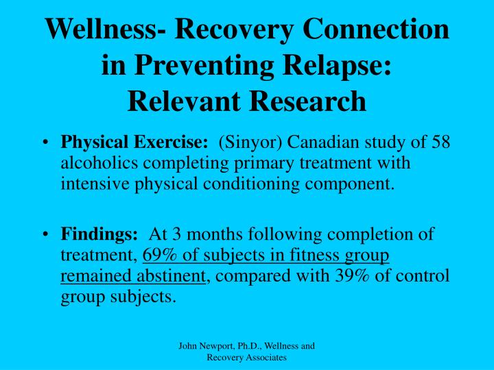Wellness- Recovery Connection in Preventing Relapse: Relevant Research