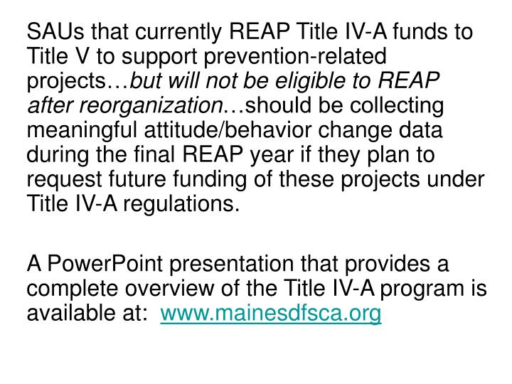 SAUs that currently REAP Title IV-A funds to Title V to support prevention-related projects…