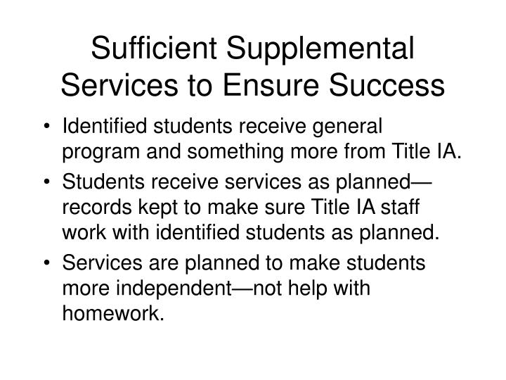 Sufficient Supplemental Services to Ensure Success
