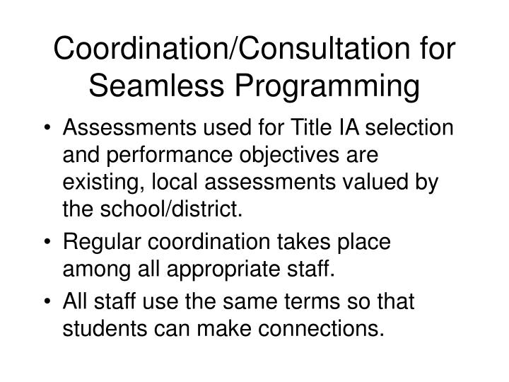 Coordination/Consultation for Seamless Programming