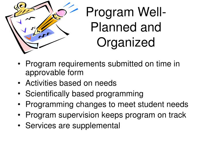 Program Well-Planned and Organized