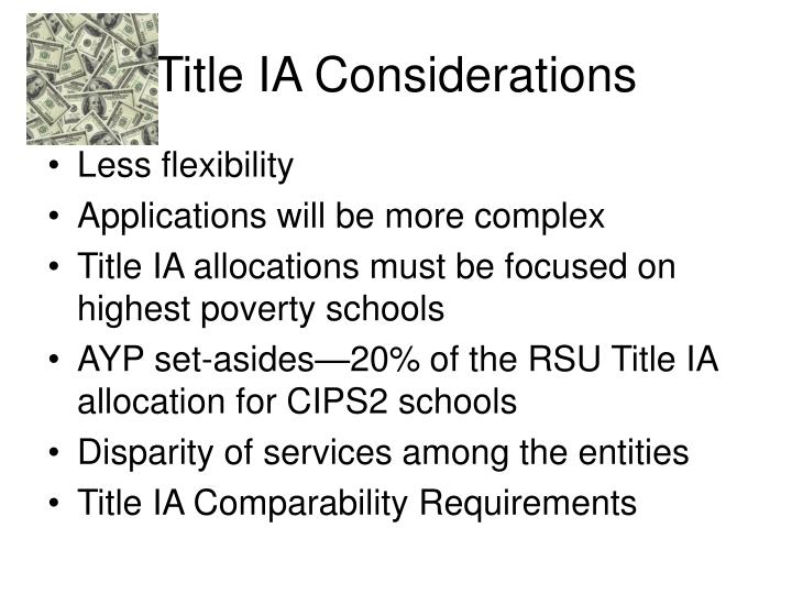 Title IA Considerations