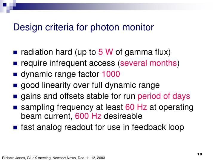 Design criteria for photon monitor