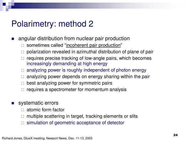 Polarimetry: method 2