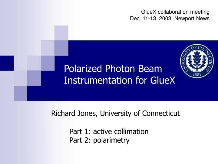 GlueX collaboration meeting