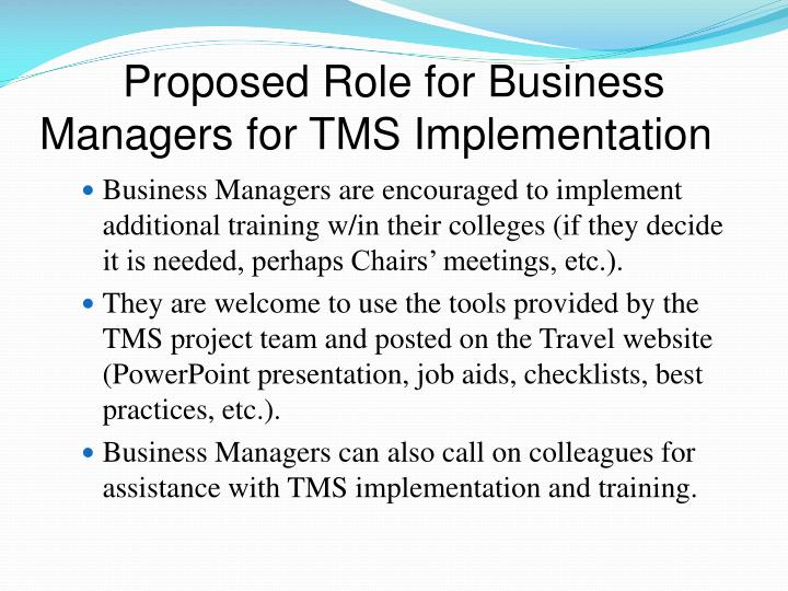 Proposed Role for Business Managers for TMS Implementation