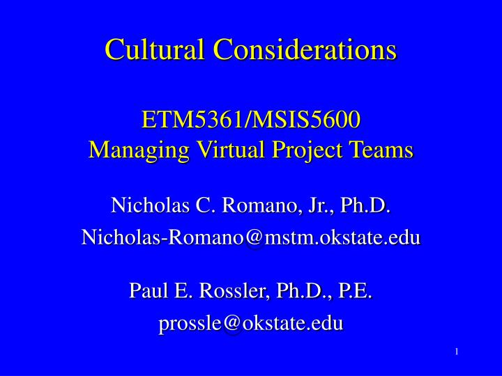 cultural considerations etm5361 msis5600 managing virtual project teams