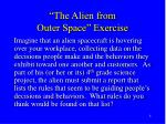 the alien from outer space exercise
