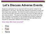 let s discuss adverse events