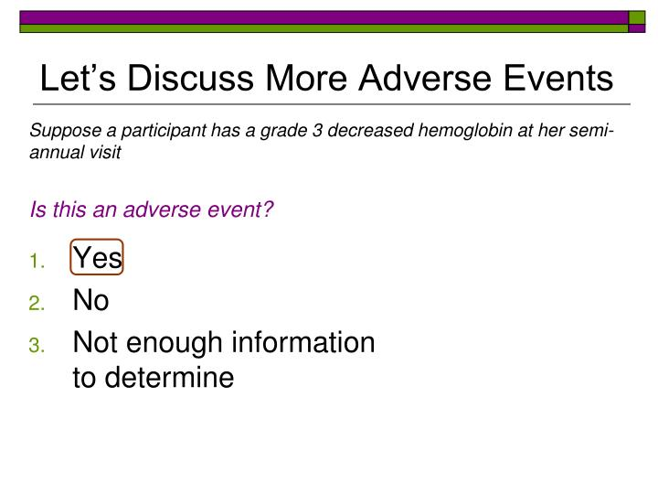 Let's Discuss More Adverse Events