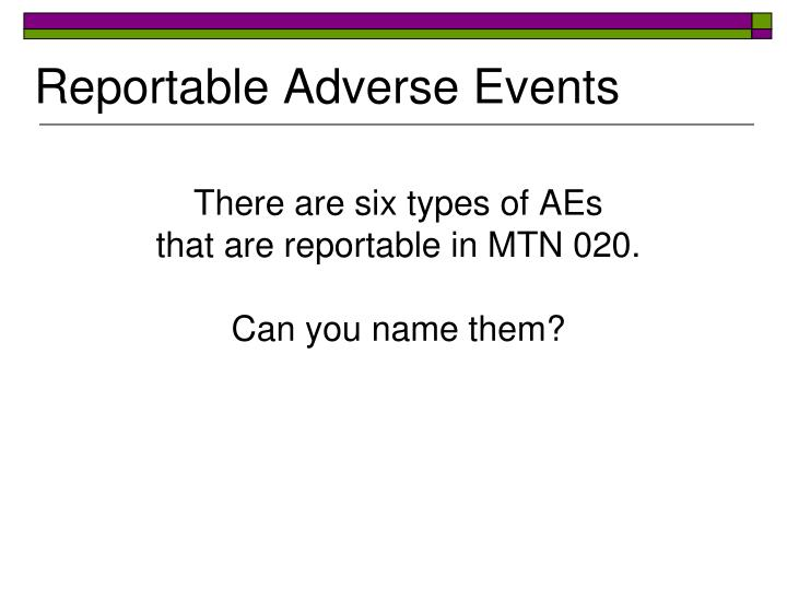 Reportable Adverse Events