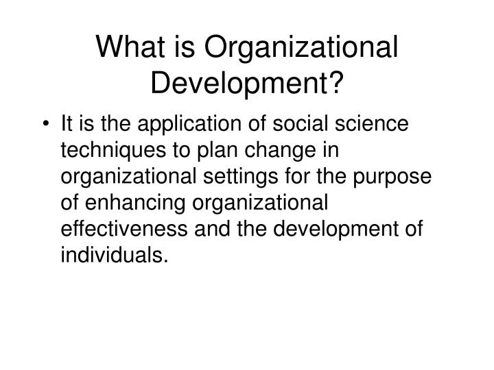 What is Organizational Development?