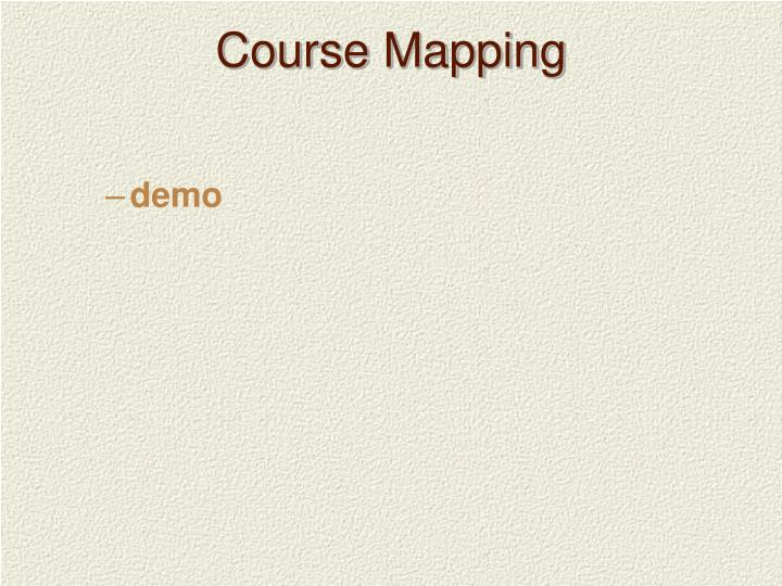 Course Mapping