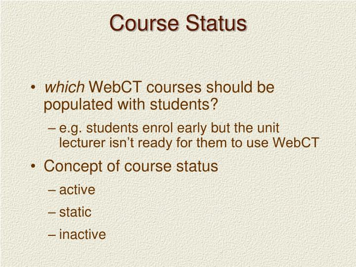 Course Status