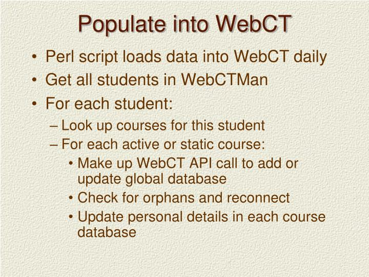 Populate into WebCT