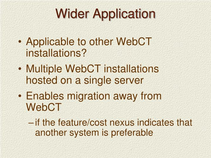 Wider Application