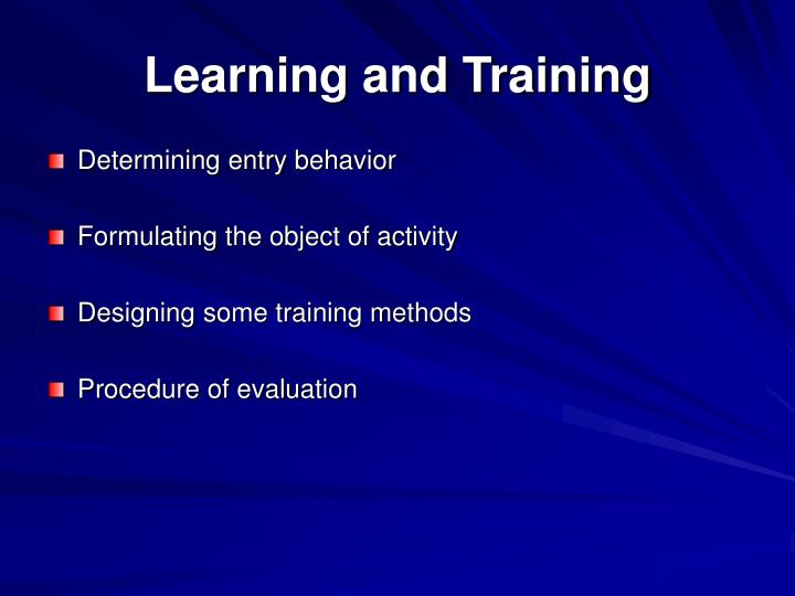 Learning and Training