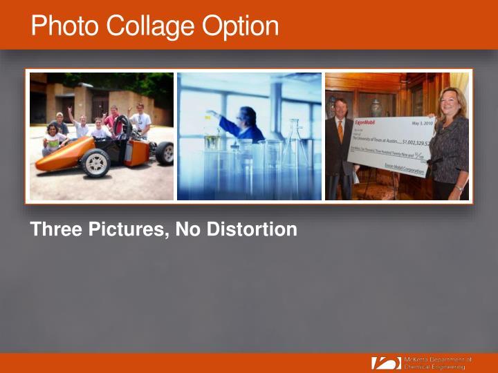 Photo Collage Option