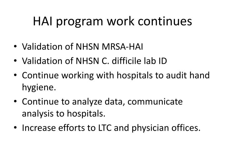 HAI program work continues