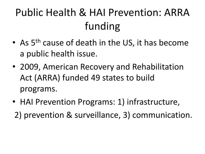 Public Health & HAI Prevention: ARRA funding