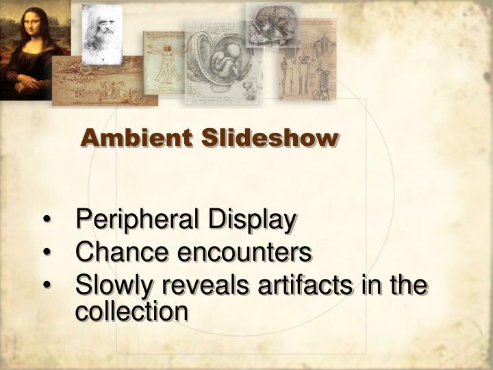 Ambient Slideshow
