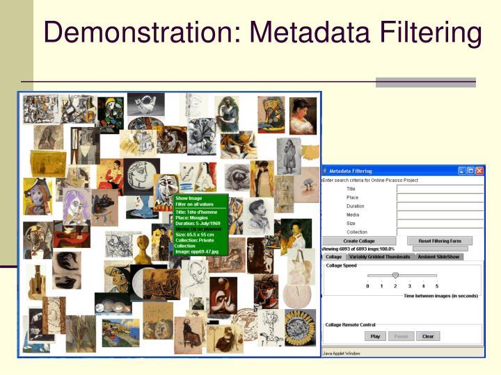 Demonstration: Metadata Filtering