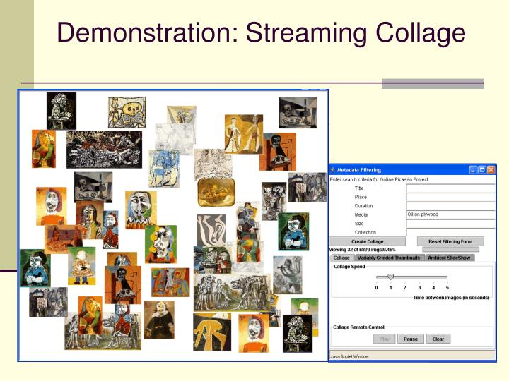 Demonstration: Streaming Collage
