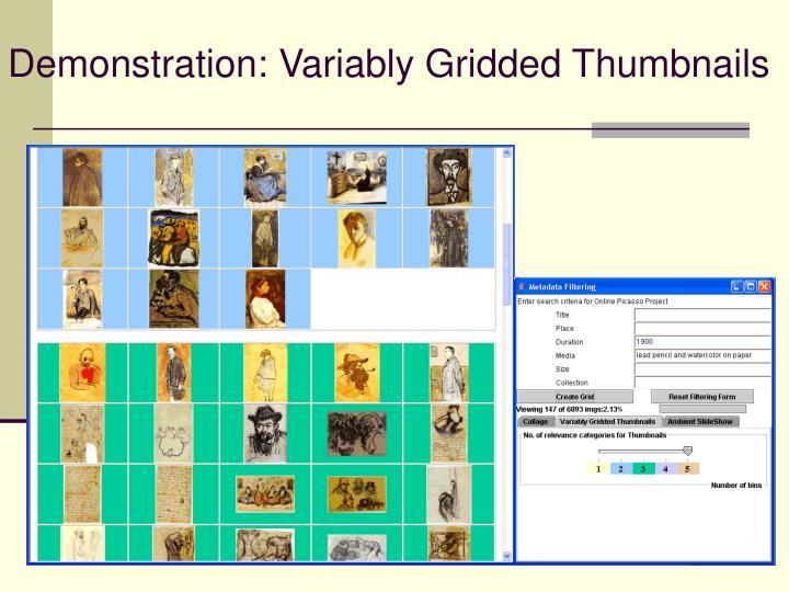 Demonstration: Variably Gridded Thumbnails