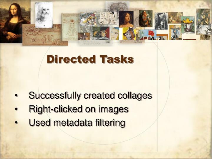 Directed Tasks