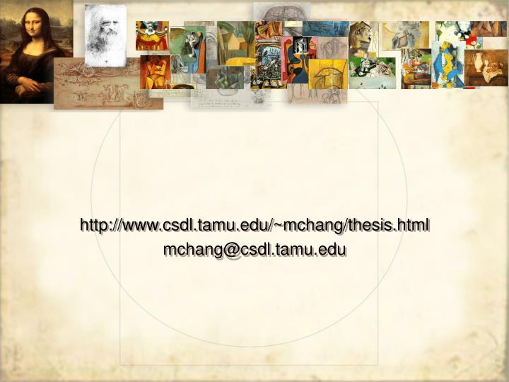 http://www.csdl.tamu.edu/~mchang/thesis.html