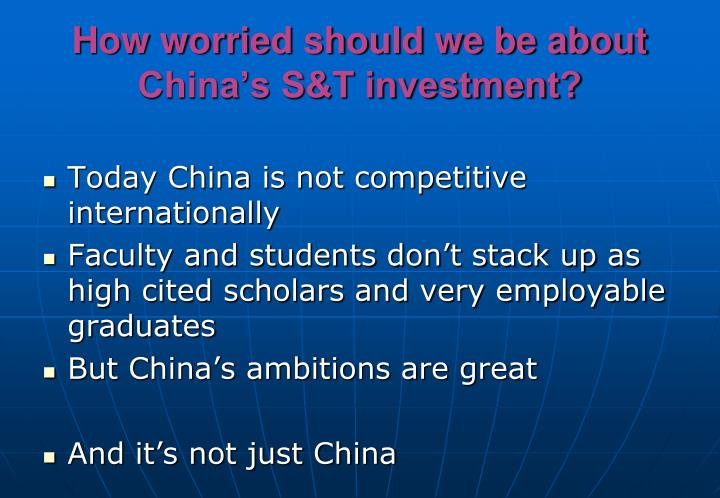 How worried should we be about China's S&T investment?