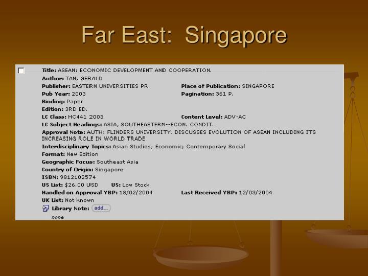 Far East:  Singapore
