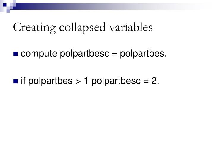 Creating collapsed variables