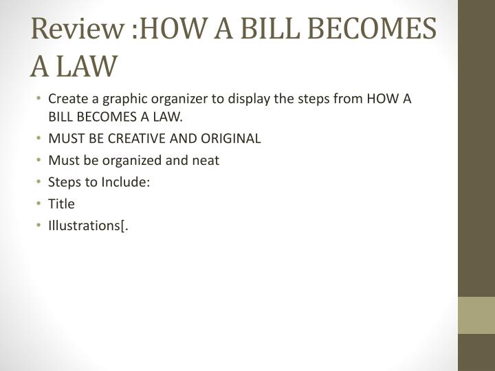 Review :HOW A BILL BECOMES A LAW