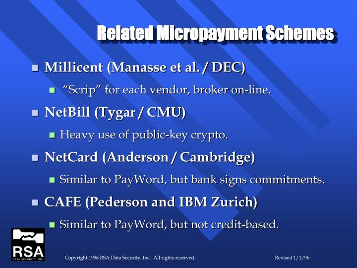 Related Micropayment Schemes