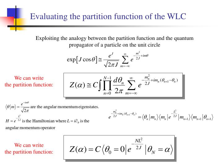Evaluating the partition function of the WLC