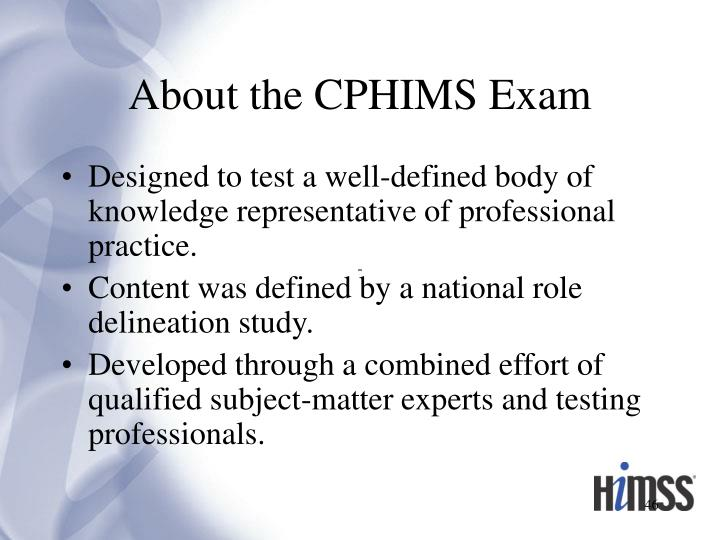 About the CPHIMS Exam