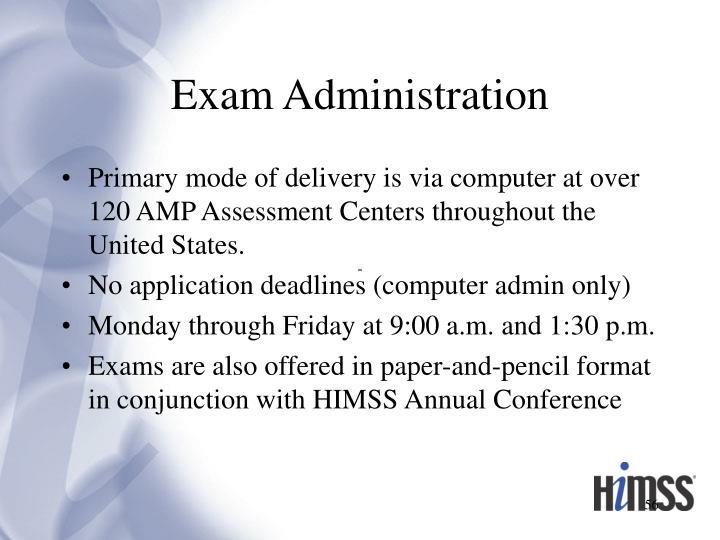 Exam Administration