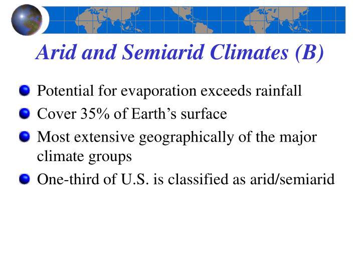 Arid and Semiarid Climates (B)