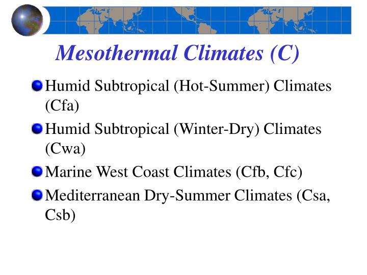 Mesothermal Climates (C)