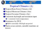 tropical climates a