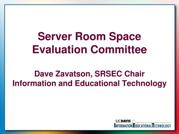 Server Room Space Evaluation Committee