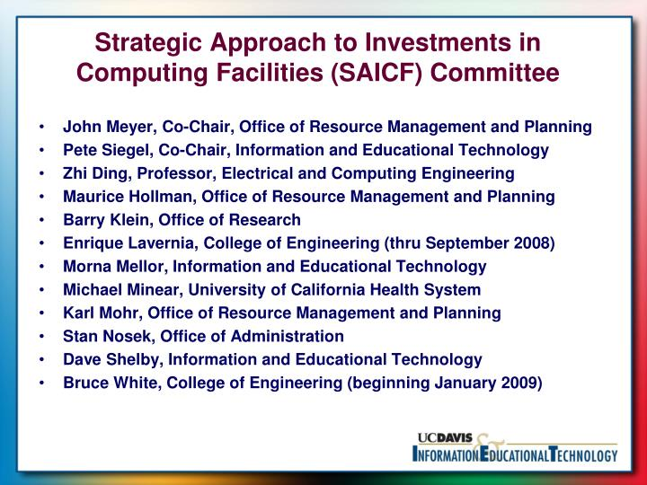 Strategic Approach to Investments in Computing Facilities (SAICF) Committee
