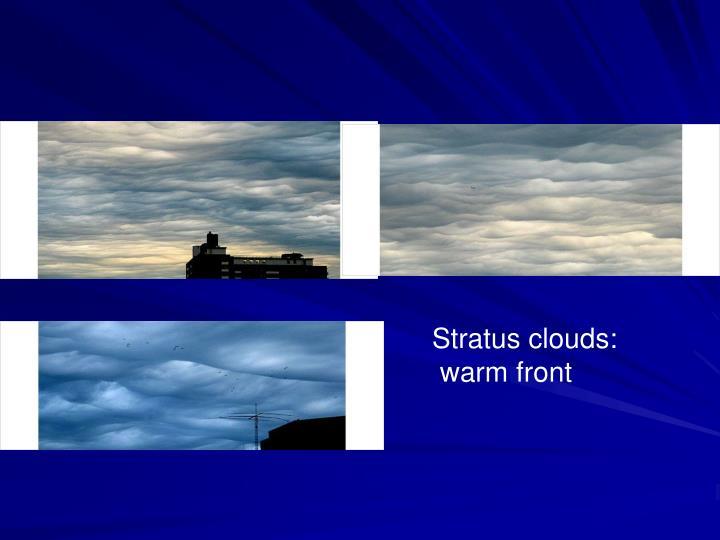 Stratus clouds: