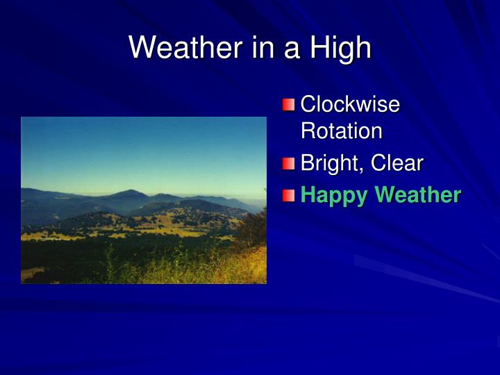 Weather in a High