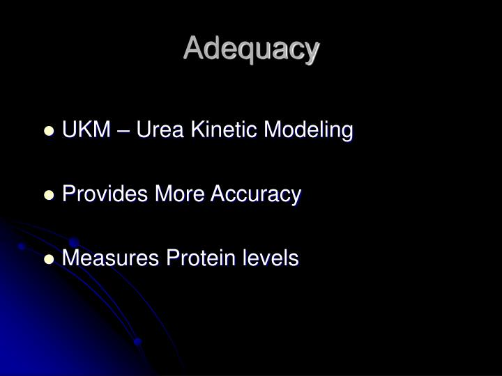 Adequacy